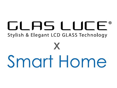 GLAS LUCE×Smart Home